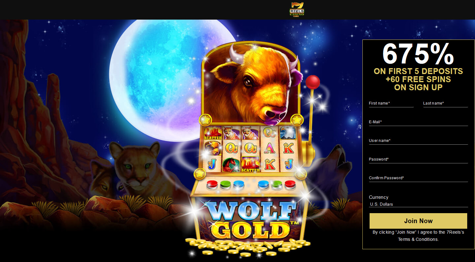 7Reels Casino - EN - 675% + 60 free spins. Game: Wolf Gold